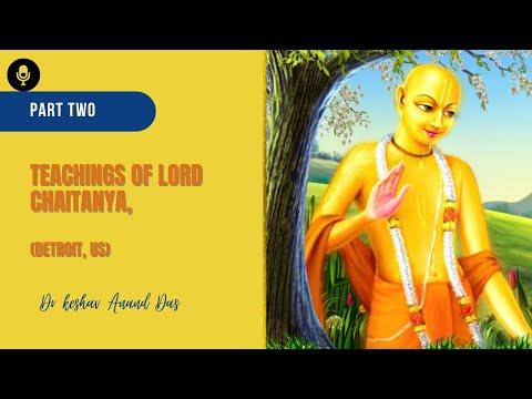 Teachings of Lord Chaitanya Part2 Detroit US