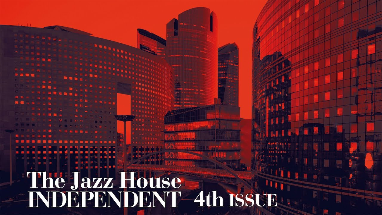 """Top Masterpieces """"The Jazz House Independent"""" - Vol.4"""