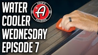 Restore, Maintain, and Protect Your Car's Trim | Adam's Polishes Water Cooler Wednesday E7