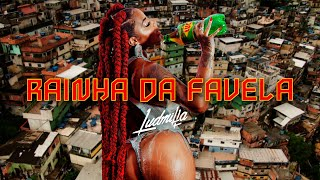 Ludmilla - Rainha da Favela (Official Music Video)