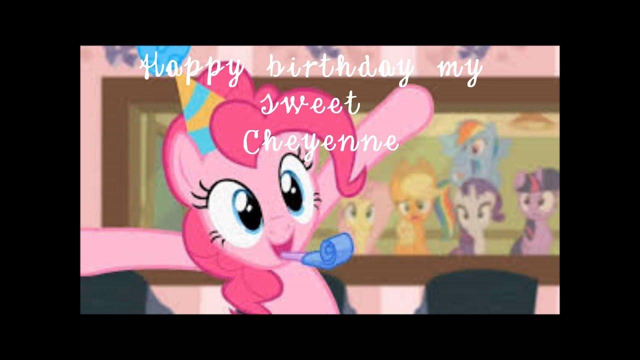 Happy Birthday Cheyenne Youtube
