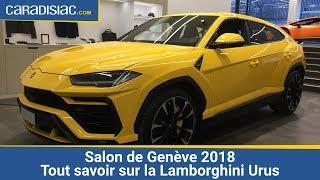 Salon de Genève 2018 - Tout savoir sur la Lamborghini Urus