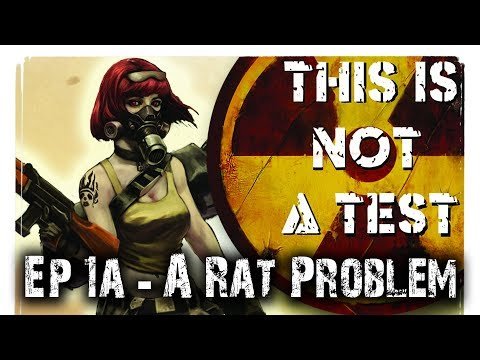 A Rat Problem (RPG) - This is Not a Test Narrative Campaign Ep 1a