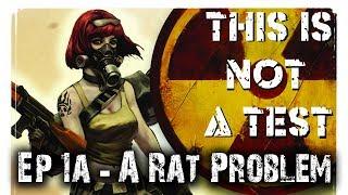 Video A Rat Problem (RPG) - This is Not a Test Narrative Campaign Ep 1a download MP3, 3GP, MP4, WEBM, AVI, FLV Oktober 2017