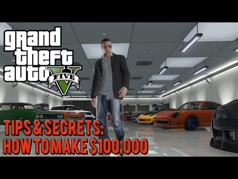 gta-5-online:-tips-&-secrets---how-to-make-$100,000-fast-[patched]