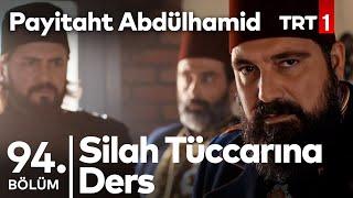 Türk Pazısının Kuvveti I Payitaht Abdülhamid 94. Bölüm