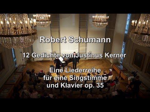 Robert Schumann: Kerner-Lieder op.35, Live Konzert HD