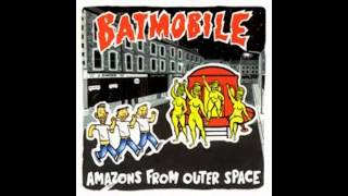 Batmobile -Amazons from outer space- FULL VINYL