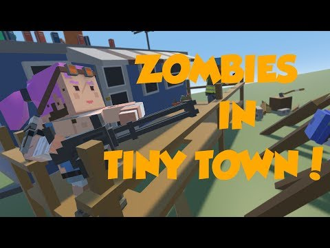 BUILDING A ZOMBIE APOCALYPSE! | Tiny Town VR - Part 1
