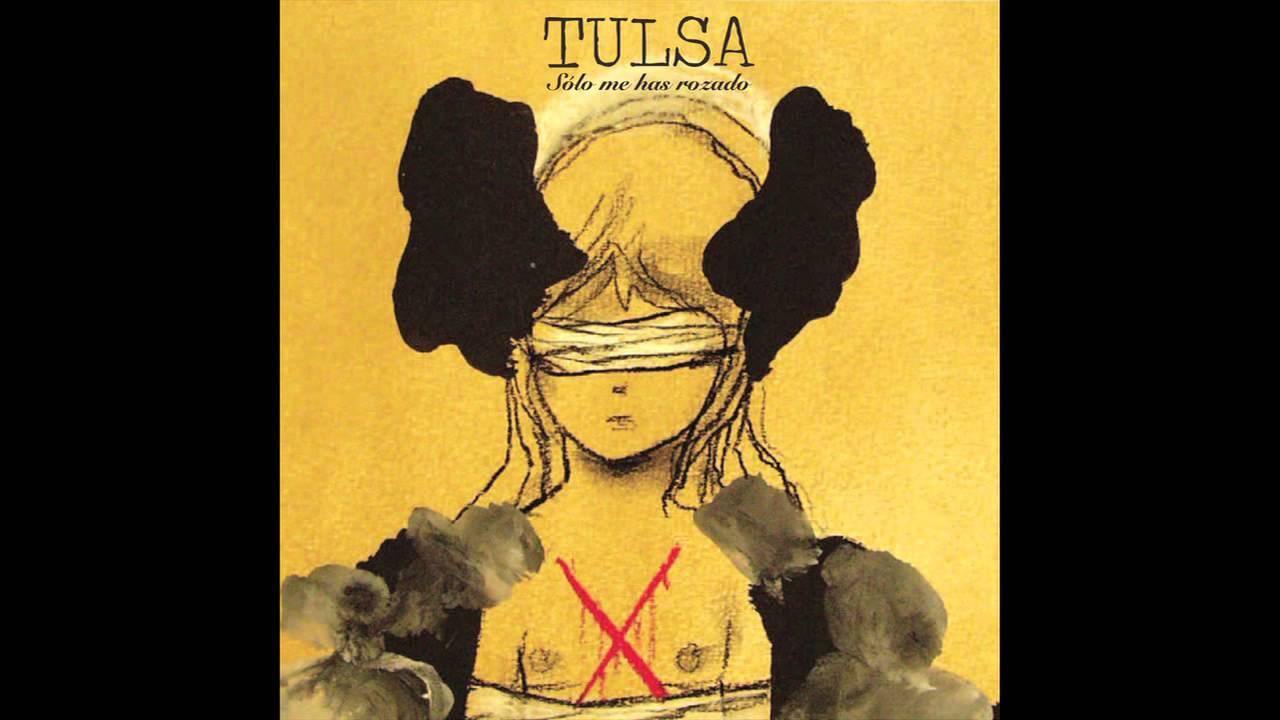 Download Tulsa - Sólo Me Has Rozado (álbum completo)