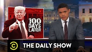 The First 100 Days: Another Presidential Tradition for Trump to Ignore: The Daily Show thumbnail