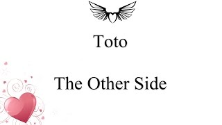 Toto - The Other Side (lyrics)