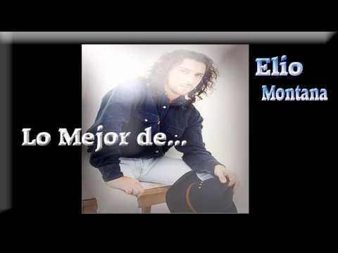 Montana ( LO MEJOR DE  ) Elio