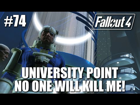 Fallout 4: Part 74 - University Point - No one will kill me!