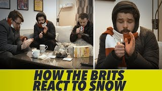 How British People React To Snow