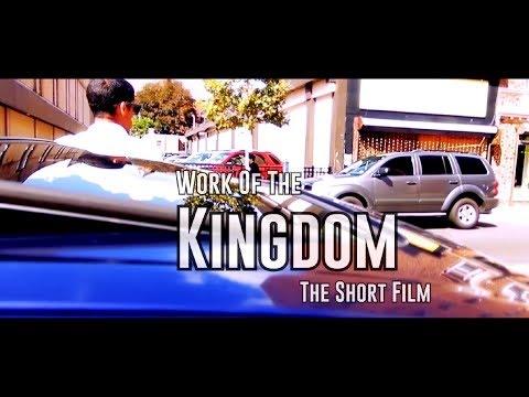 Work of the Kingdom  The Short Film Shot for DirectKenx