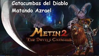 Metin2.es Guia Catacumbas del Diablo Matando Azrael