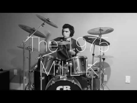 The 1975 - Milk (drum cover) // Noah Della Pietro