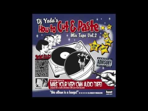 DJ Yoda's How To Cut & Paste Vol.2