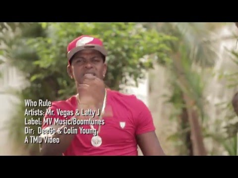 Who Rule -  Mr. Vegas & Latty J