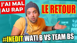J'ai_mal_Au_Rap_#INEDIT_-_WATI_B_Vs_TEAM_BS