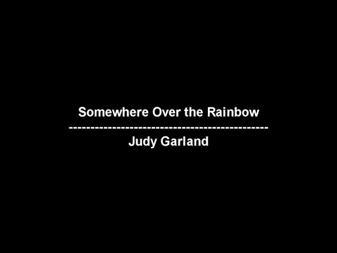 Somewhere Over the Rainbow - Judy Garland - lyrics