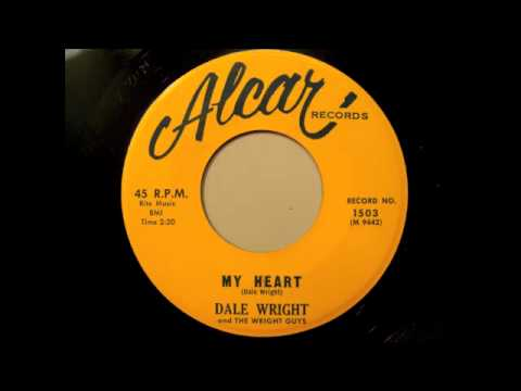Dale Wright - My Heart & Please Come Back