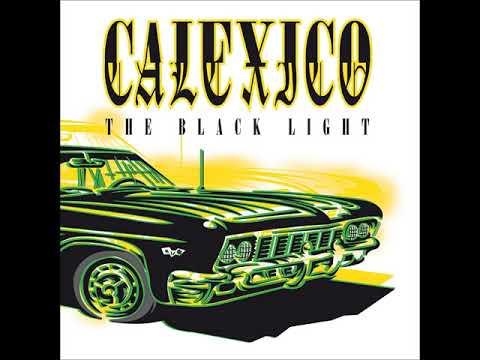 Calexico - The Black Light (Full Album) - 1998