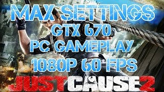 JUST CAUSE 2 PC GAMEPLAY MAX SETTINGS [1080P 60FPS]