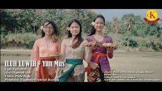 Iluh Luwih-Yan Mus (official musik video)