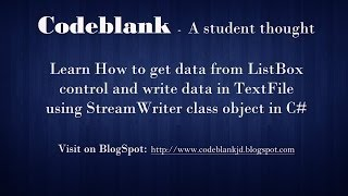 C# Tutorial : Text file writing using Stream Writer in C#(, 2015-11-13T11:55:59.000Z)