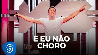 Wesley Safadão - E Eu Não Choro - TBT WS