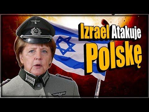 Izrael Atakuje Polskę Pomagając Niemcom Fałszować Historię.