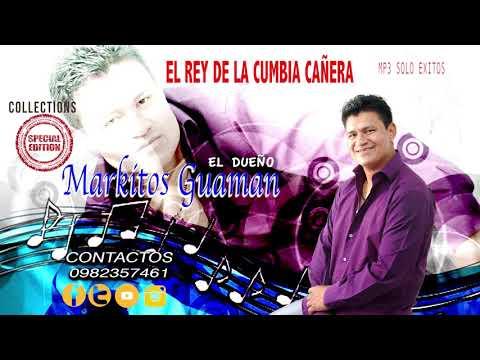 AMOR PROHIBIDO MARKITOS GUAMAN MP3 COLECCION
