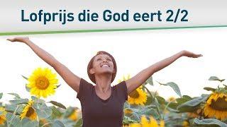 De lofprijs die God eert 2/2 (25 oktober 2015)