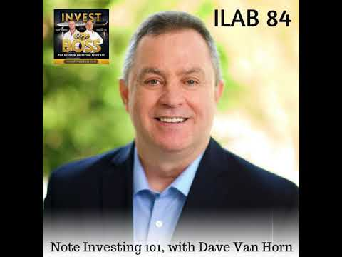 84: Note Investing 101, with Dave Van Horn