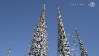 Saving the Watts Towers by Simon Rodia in Los Angeles