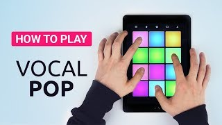 How To Play: VOCAL POP - DRUM PAD MACHINE