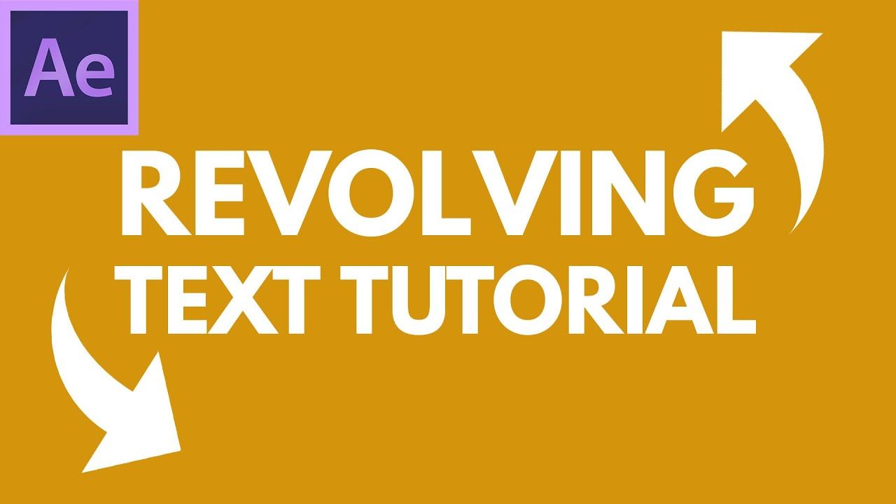 after effects tutorial revolving 3d text rotating kinetic