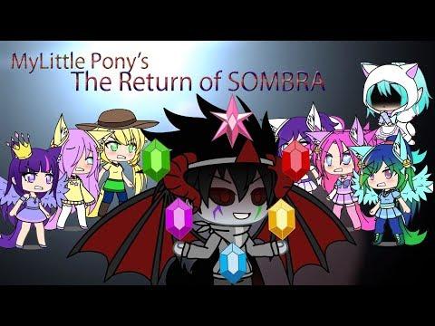 Gacha Life My Little Pony The Return Of Sombra Mini Movie