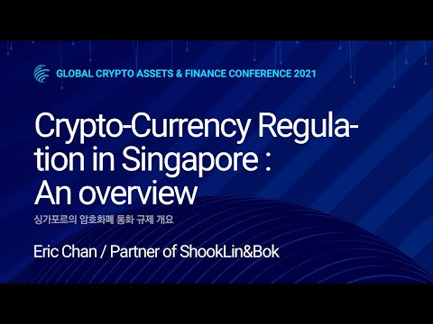 Crypto-Currency Regulation in Singapore:  An overview - Eric Chan / Partner of ShookLin&Bok