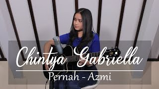 Cover images Pernah - Azmi (Chintya Gabriella Cover)