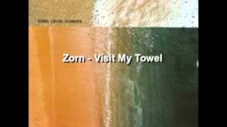 Zorn - Visit My Towel