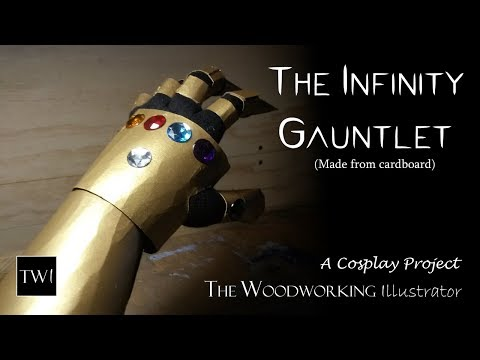 I make a REALLY REALLY cheap Infinity Gauntlet from cardboard