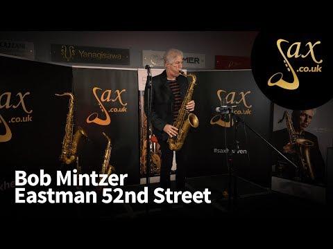 Bob Mintzer - Eastman 52nd Street Tenor Saxophone