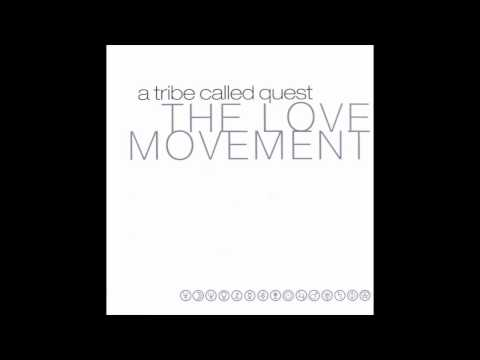 A Tribe Called Quest - The Love [HD]