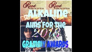 Alkaline-Road To Success - Aims For 2018 Grammy Awards with New Album -June 2017