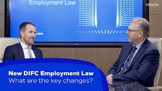 New DIFC Employment Law: What are the key changes? | Al Tamimi & Company