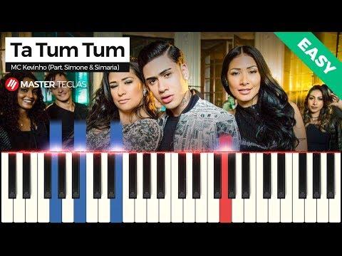 💎 Ta Tum Tum (Easy) - MC Kevinho (Part. Simone & Simaria)   Piano Tutorial 💎