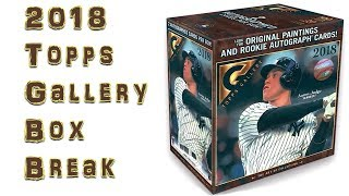 2018 Topps Gallery Baseball Hobby Box Break